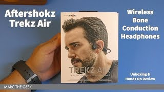 Aftershokz Trekz Air Hands On Review