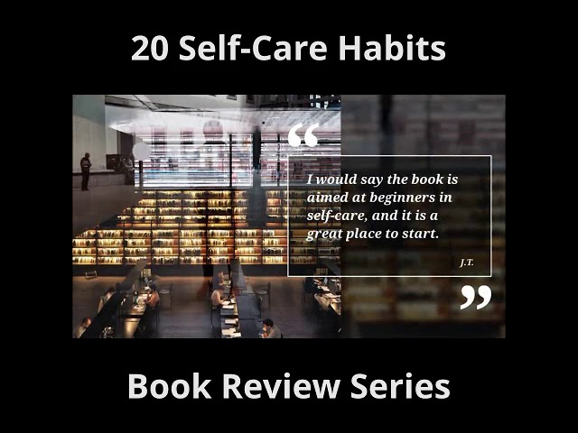 review #5 of 20 Self-Care Habits