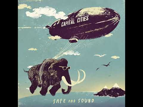 Capital Cities - Safe And Sound (Extended)