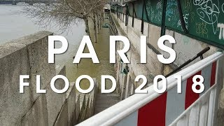Paris Flood 2018 - The Seine is Overflowing