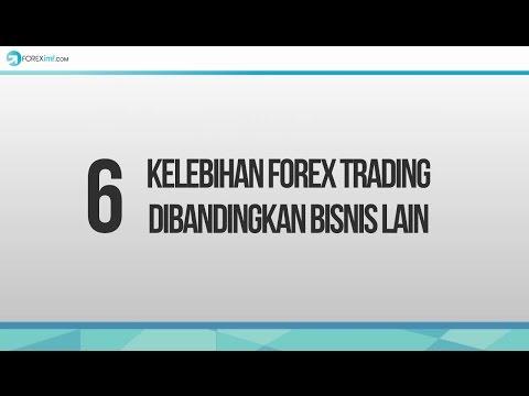 6-kelebihan-forex-trading-dibandingkan-bisnis-lain
