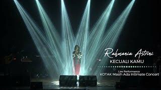 Kotak - Kecuali Kamu | Cover By Rahmania Astrini  Live @ Kotak Masih Ada Intimat