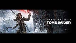 Rise of The Tomb Raider EP37