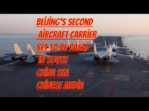 Beijing's second aircraft carrier set to be based in South China Sea – Chinese media