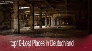 top10- Lost Places in Deutschland