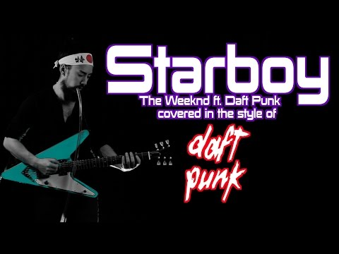 """Starboy"" DAFT PUNK-ified"