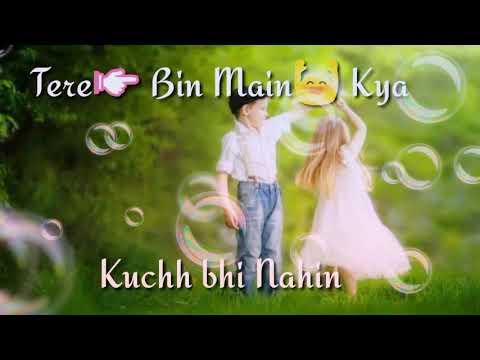 Meri Duniya Hai Tujhme-Whatsapp Status Song