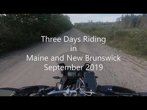 Riding In Maine And New Brunswick September 2019