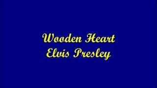 Wooden Heart - Elvis Presley (Lyrics)