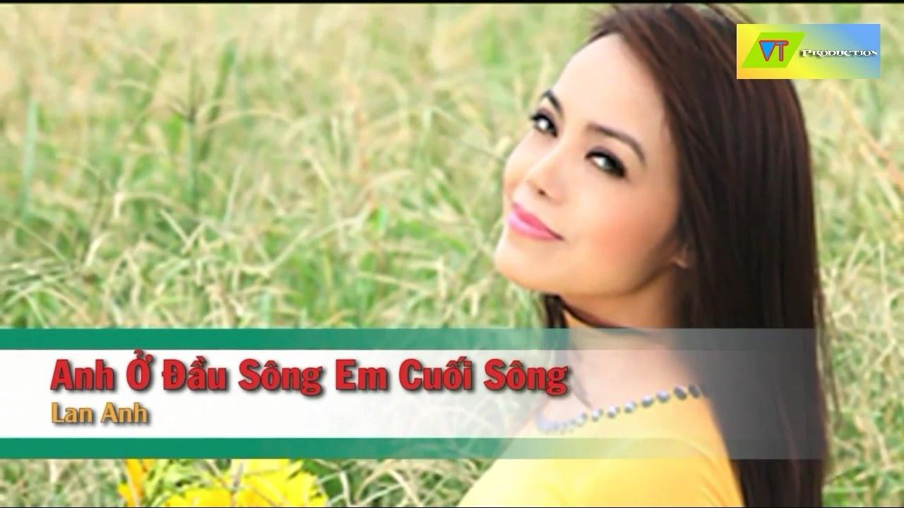 [Karaoke] Anh Ở Đầu Sông Em Cuối Sông - Lan Anh (Beat HD)