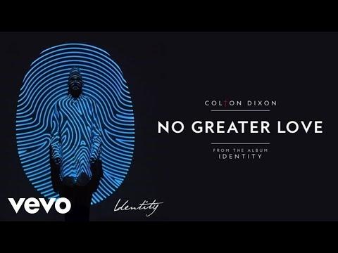 Colton Dixon - No Greater Love (Audio)