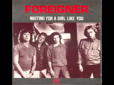 FOREIGNER - WAITING FOR A GIRL LIKE YOU (EXTENDED)