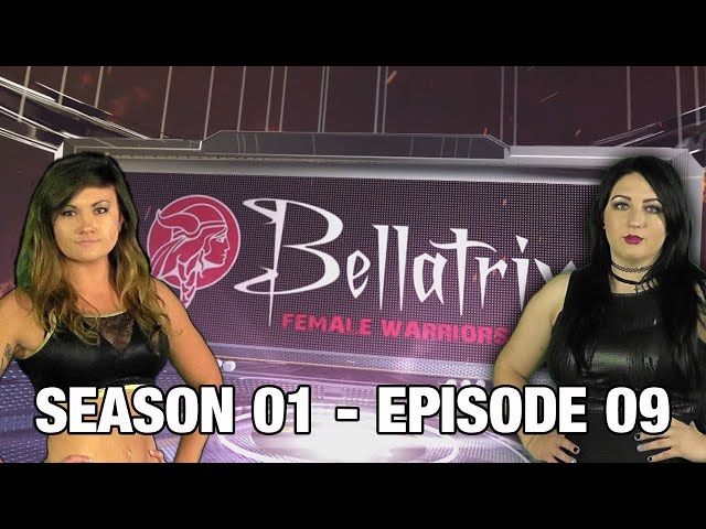 Bellatrix Female Warriors | Season 01 | Episode 09