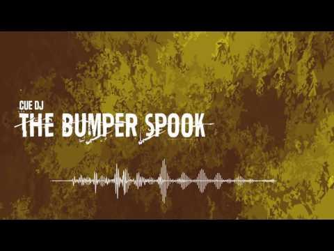 Cue DJ - The Bumper Spook (Flowremix 2016)