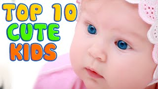 Top 10 Cute Baby Pictures || Funny Baby Video Compilation