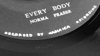 Norma Fraser - Every Body