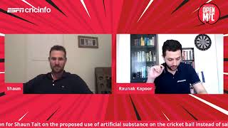 #OpenMic with Shaun Tait on the proposed use of artificial substance on the cricket ball