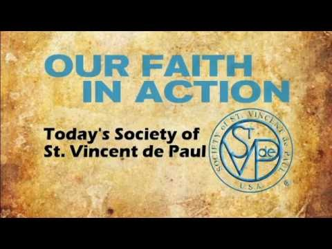 """Our Faith in Action: Today's Society of St. Vincent de Paul"" Preview"