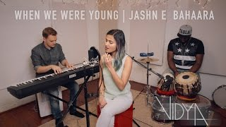 Adele - When We Were Young | Jashn E Bahaara (Vidya Mashup Cover) ft. Shankar Tucker & Jomy George