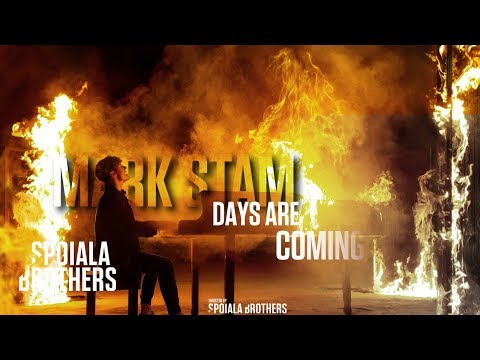 Mark Stam - Days Are Coming ( Official Video)