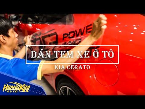 Dán tem xe ô tô KIA CERATO - Ô Tô Hoàng Kim