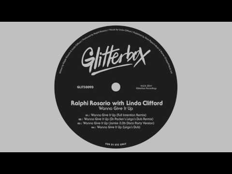 Ralphi Rosario with Linda Clifford 'Wanna Give It Up' (Full Intention Remix)
