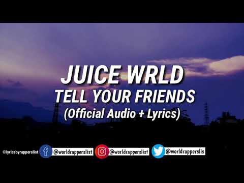 Juice Wrld-Tell your Friends