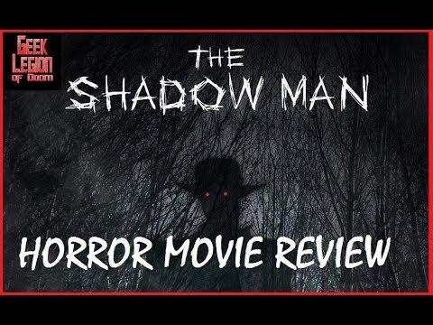 THE MAN IN THE SHADOWS ( 2017 Sarah Jurgens ) aka SHADOW MAN Horror Movie Review streaming vf
