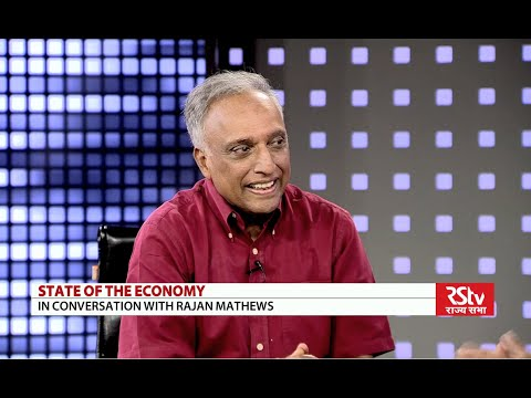 State of the Economy with Rajan S Mathews