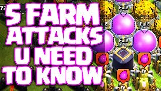 5 FARM ATTACKS YOU NEED TO KNOW For TH9 & TH10 in Clash of Clans