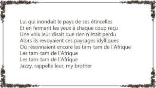 IAM - Tam-Tam de l'Afrique Lyrics