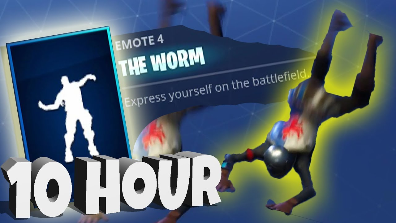 When Did The Worm Come Out In Fortnite Fortnite The Worm 10 Hour Youtube