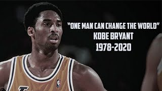 "KOBE BRYANT TRIBUTE MIX ""ONE MAN CAN CHANGE THE WORLD"" 2019"