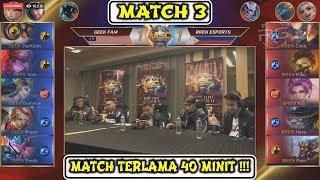 Match 40 Minit !!! Geek Fam vs Bren Esports - MSC 2019