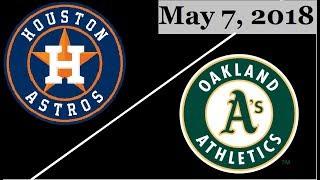 Houston Astros vs Oakland Athletics Highlights || May 7, 2018
