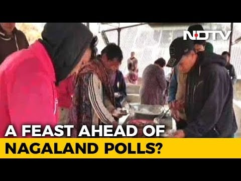 A Feast Ahead Of Nagaland Elections?