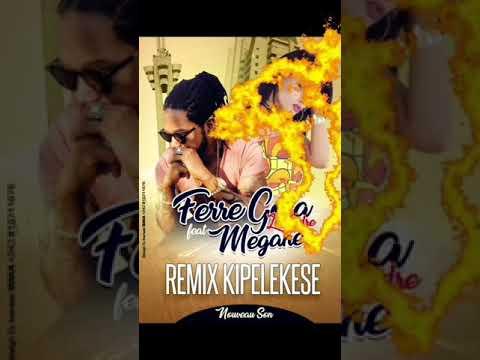 FERRÉ GOLA feat Mégane Rolf   KIPELEKESE REMIX #delfarad music