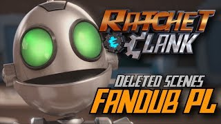 [FANDUB PL] Ratchet & Clank (Film) - Sceny usunięte