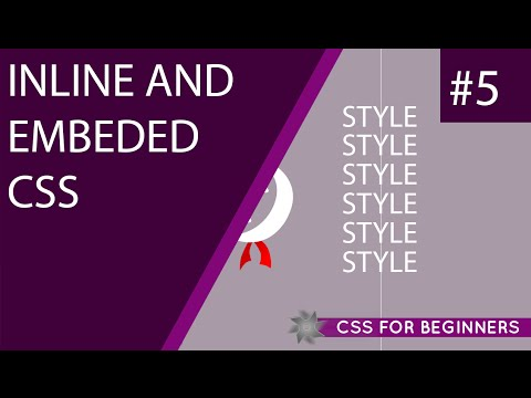 CSS Tutorial For Beginners 05 - Inline & Embedded Styles