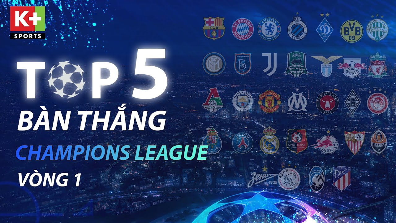 [CHAMPIONS LEAGUE 20/21] TOP 5 BÀN THẮNG ĐẸP VÒNG BẢNG - LƯỢT TRẬN ĐẦU TIÊN UEFA CHAMPIONS LEAGUE