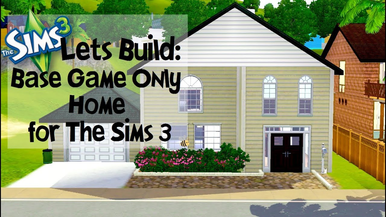 Let 39 s build base game only home for the sims 3 youtube Create a house online game