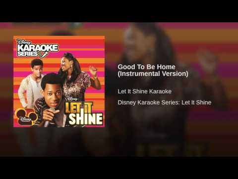 Good To Be Home Instrumental Version HD2