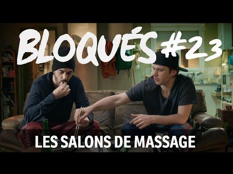 Bloqués #23 - Les salons de massages