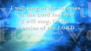 I Will Sing Of The Mercies Of The LORD With Lyrics  By;  Lyn Hopkins.wmv
