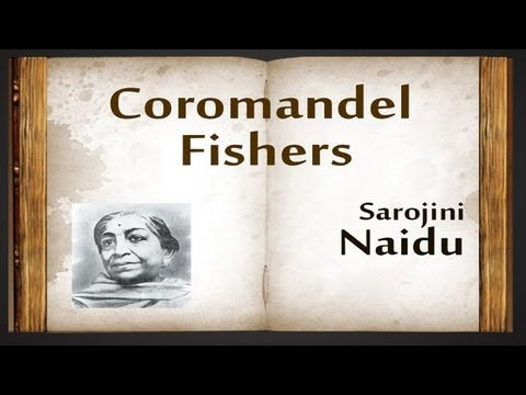 Coromandel Fishers By Sarojini Naidu - Poetry Reading
