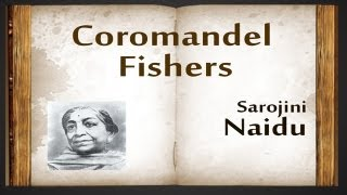 Coromandel Fishers by Sarojini Naidu - Poetry Reading