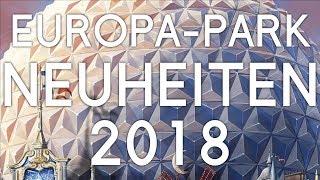Die Neuheiten 2018 im EUROPA PARK!