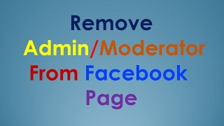 Facebook Pages Manager | Remove Admin from Facebook Page