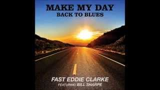 Fast Eddie Clarke - One Way (From 'Make My Day - Back To Blues ft. Shakatak's Bill Sharpe)
