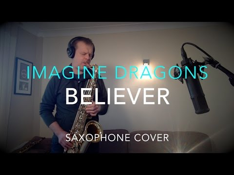 Believer - Imagine Dragons - Latest Cover songs (saxophone)